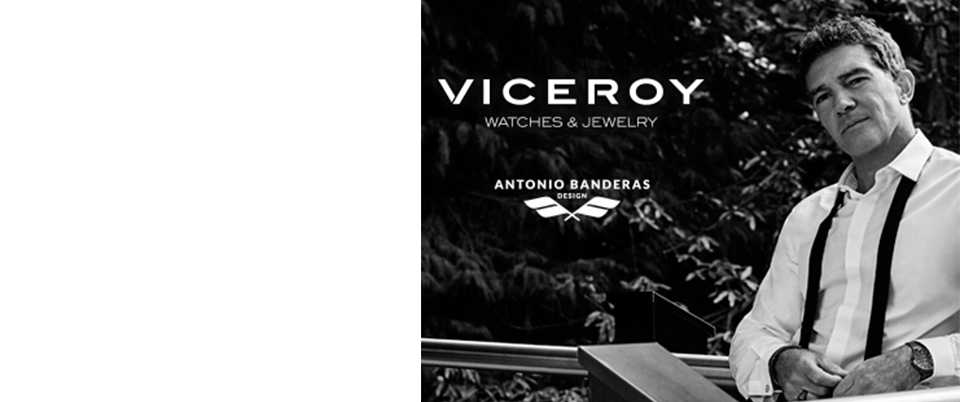 Antonio Banderas Design by Viceroy